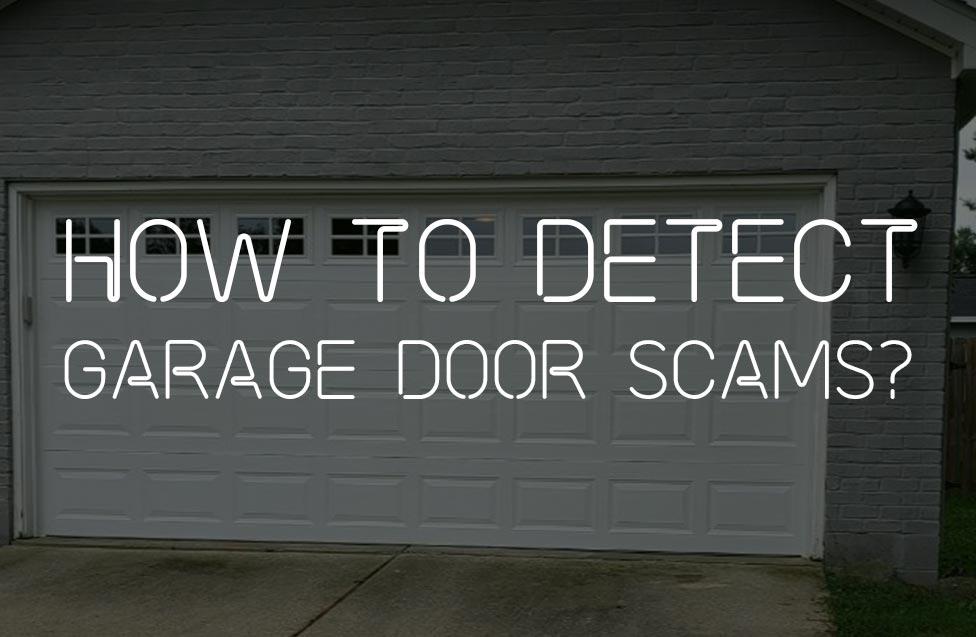 how to detect garage door scams