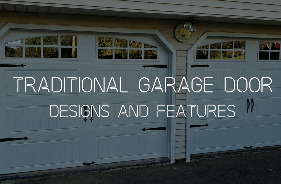 traditional garage door designs and features