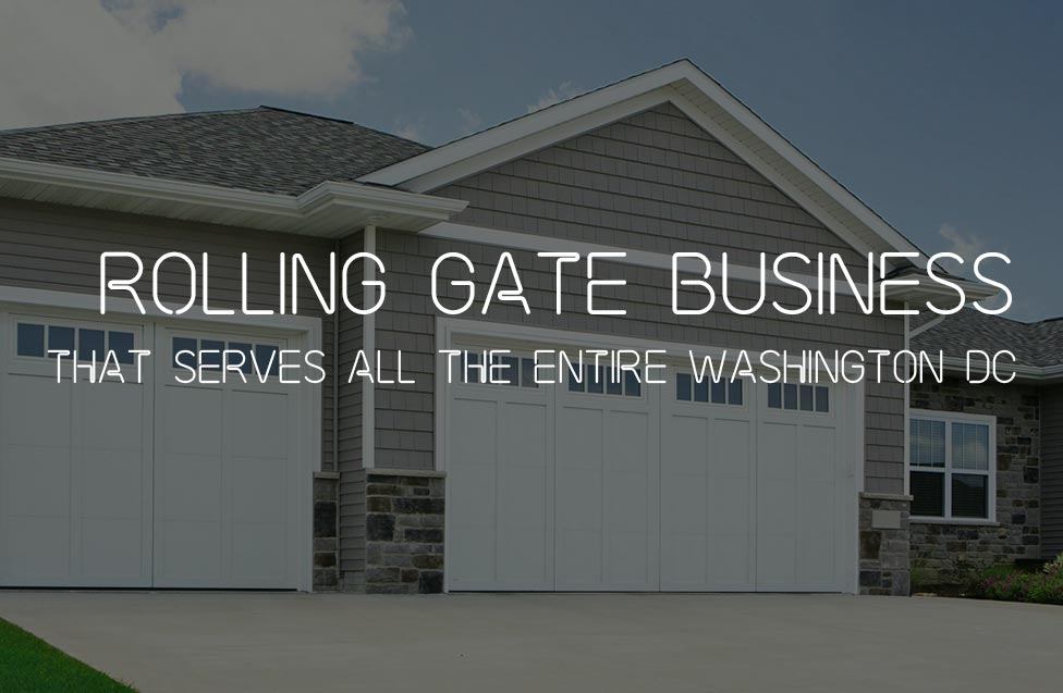Rolling Gate Business That Serves All the Entire Washington DC